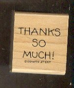 Rubber Stamp - Scrapbooking - Wood Mount -  New  - Stampin Up - Thanks So Much 1.5 X 1.5 ""