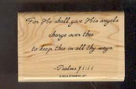 Rubber Stamp - Scrapbooking - Wood Mount  - New -  Stampin Up  - Psalms angles Quote 2 X 3 ""