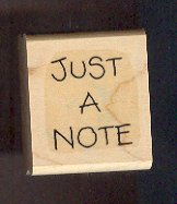 Rubber Stamp - Scrapbooking - Wood Mount  Just a Note 1.5 X 1.5 ""