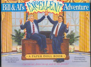 Book - Paper Dolls -  Bill & Al's Excellent Adventure - Bill Clinton, Al Gore, 0312104278