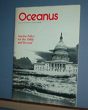 Magazine Ships Free in US  Vintage OCEANUS Oceanography Marine Policy Winter 1982 Vol 25 #4