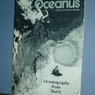 Magazine Ships Free in US  Vintage OCEANUS Oceanography from Space Fall 1981 Vol 24 #3