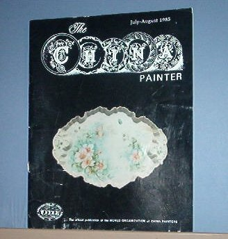 Magazine THE CHINA PAINTER Free Ship in US Porcelain Painting  July/Aug 1985