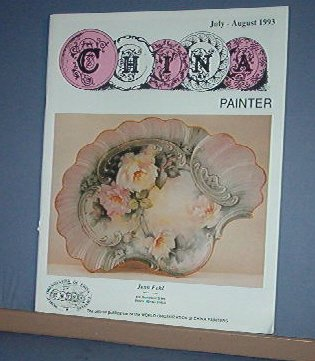 Magazine THE CHINA PAINTER Free Ship in US Porcelain Painting July/Aug 1993