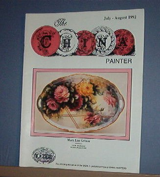 Magazine THE CHINA PAINTER Free Ship in US Porcelain Painting JulyAugust 1992