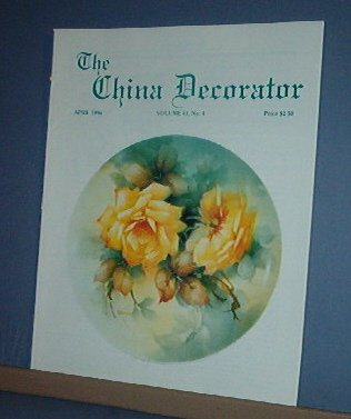 Magazine THE CHINA DECORATOR Free Ship in US Porcelain Painting April 1996