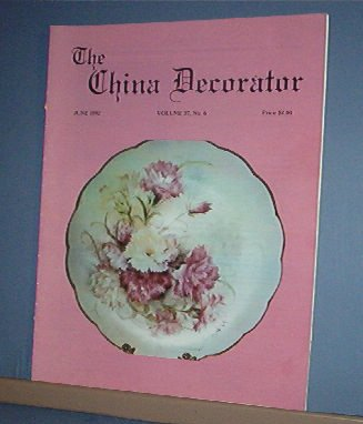 Magazine THE CHINA DECORATOR Free Ship in US Porcelain Painting June 1992