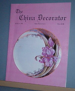 Magazine THE CHINA DECORATOR Free Ship in US Porcelain Painting August 1993