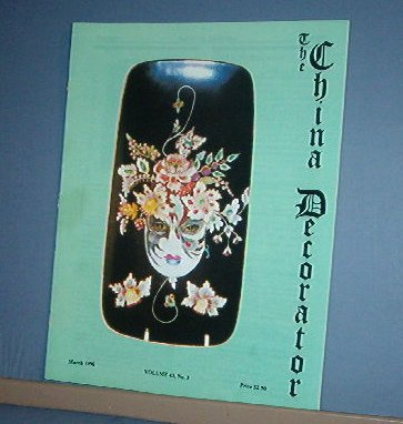Magazine THE CHINA DECORATOR Free Ship in US Porcelain Painting March 1998