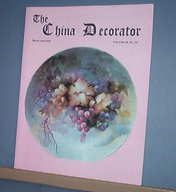 Magazine THE CHINA DECORATOR Free Ship in US Porcelain Painting March/l April 2001