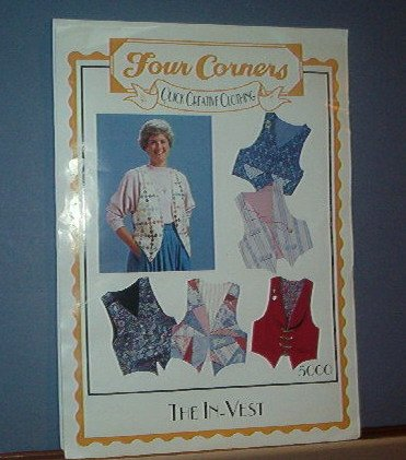 Sewing Pattern  Four Corners The In- Vest 6 variations...Size Sm - XLg