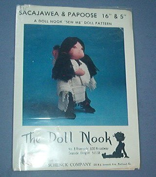 """Sewing Pattern The Doll Nook Sacajawea & Papoose (16"""" & 5"""") E E Schenck Co."""