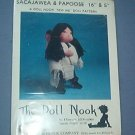 "Sewing Pattern The Doll Nook Sacajawea & Papoose (16"" & 5"") E E Schenck Co."
