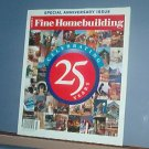 Magazine - FINE HOMEBUILDING Taunton's 25th Anniversary Issue No. 177 March 2006