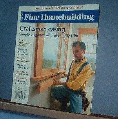 Magazine - FINE HOMEBUILDING Taunton's No. 196 July 2008