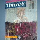 Magazines - Threads - PREMIER ISSUE - weaving tapistries.  Oct/Nov 1985