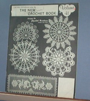 Crochet Pattern Magazine  - The New Crochet Book by Elizabeth Hiddleson Vol 41
