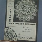 Crochet Pattern Magazine  - Big Book of Crochet Designs by Elizabeth Hiddleson #6