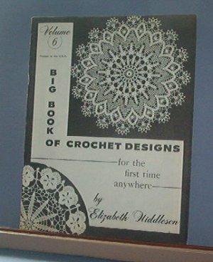 Crochet Pattern Magazine  - Big Book of Crochet Designs by Elizabeth Hiddleson #6