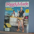 Magazine - ReadyMade - Do It Yourself.  June /July 2006