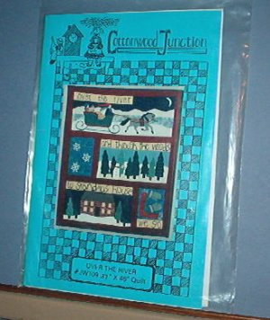 """Sewing Pattern Cottonwood Junction """"Over the River""""  37X46"""" quilt"""