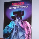 Magazine - Singer Sewing Reference Library  -Sewing with an overlock