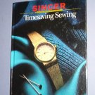 Magazine - Singer Sewing Reference Library  -Timesaving Sewing