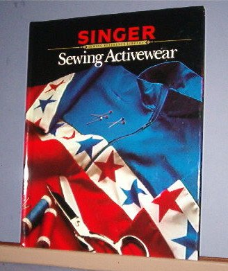 Magazine - Singer Sewing Reference Library  - Sewing Active Wear