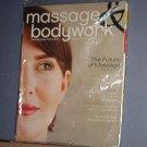 Magazine - Massage & Bodywork - Jan/Feb 2008, The Future of Massage