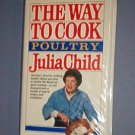 VHS - Julia Child, The Way to Cook - Poultry - Gently Used