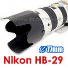 HB-29 - JJC Lens Hood for Nikon AF-S VR Zoom-Nikkor 70-200mm f/2.8G IF-ED