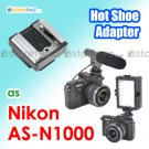 AS-N1000 - Shoe Adapter for Nikon Multi Accessory Port fits Nikon 1 V1 LED ME-1 Mic