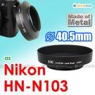 HN-N103 - JJC Lens Hood for Nikon 1 NIKKOR AW 10mm f/2.8 11-27.5mm f/3.5-5.6 40.5mm