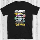 My Favourite Pokemon T-Shirt Fathers Day T Shirt Daddy Men's Printed Tee Shirt