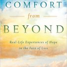 Comfort from Beyond Hardcover