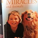 Miracles And Animals - When Miracles Happen True Story Of God's Divine Touch Hardcover