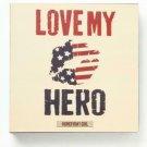 """Enesco Homefront Girl Love My Hero Plaque, 6"""""""