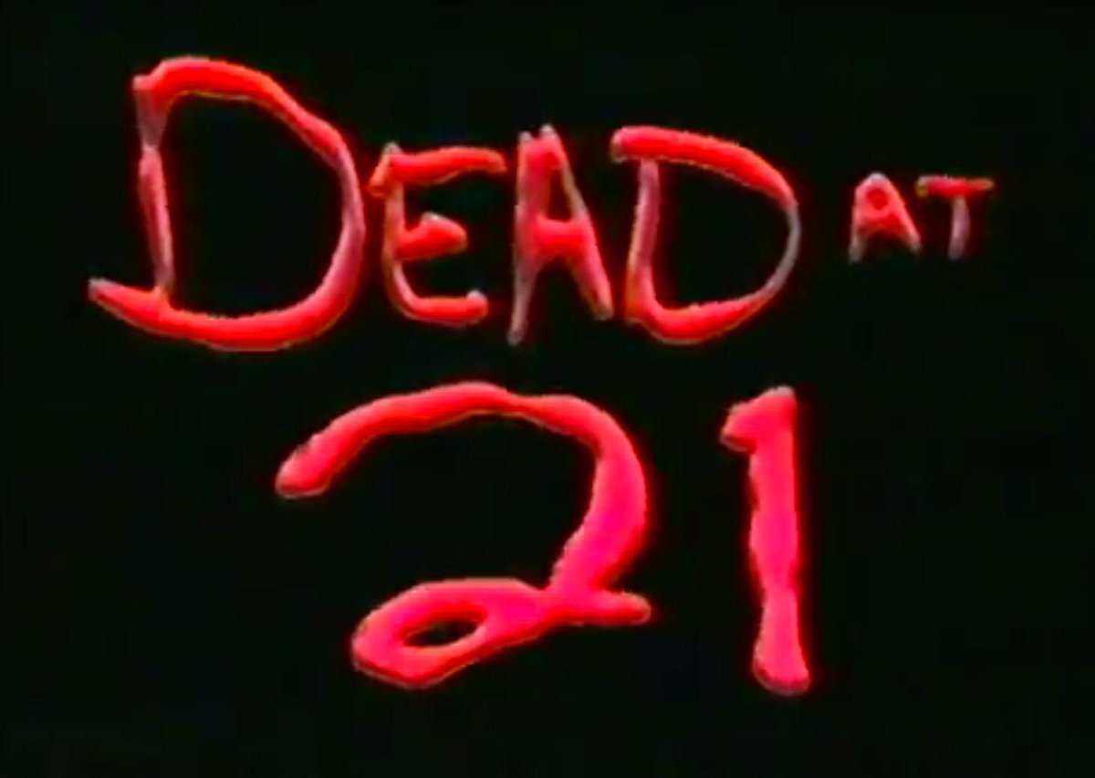 Dead at 21 - Complete Series