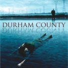 Durham County - Complete Series