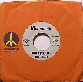 Wilson, Norris - Baby Don't Pout / Pink Dally Rue -  Vinyl 45 Record - White Label Promo - Country