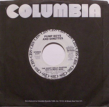 Pump Boys And Dinettes - The Night Dolly Parton Was Almost Mine - Vinyl 45 Record - Promo - Country