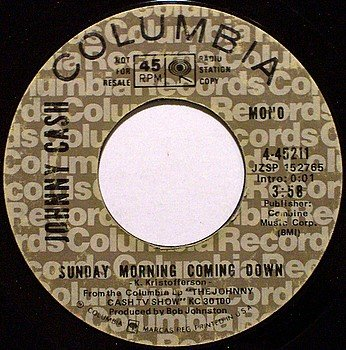 Cash, Johnny - Sunday Morning Coming Down - VInyl 45 Record - Promo - Mono / Stereo - Country
