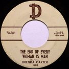 Carter, Brenda - The End Of Every Woman Is Man - Vinyl 45 Record on D - Female Country