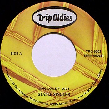 Staple Singers - Unclouded Day / I Know I Got Religion - Vinyl 45 Record on Trip - Gospel