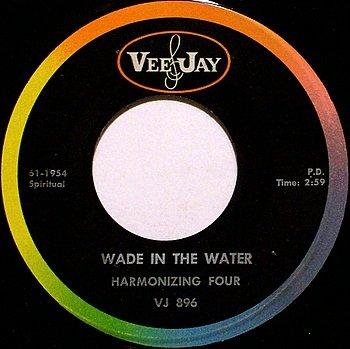 Harmonizing Four - Wade In The Water / We're Crossing Over - Vinyl 45 Record on Vee Jay - Gospel