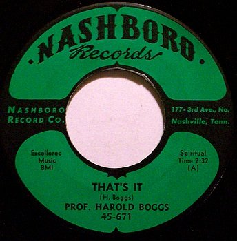 Boggs, Prof. Harold - That's It / Everything Is Going To Be Alright - Vinyl 45 Record - Gospel