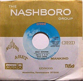 B C & M Mass Choir - Hello Sunshine / This Old World - Vinyl 45 Record on Creed - Gospel