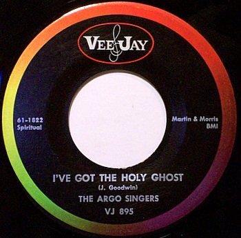 Argo Sisters, The - I've Got The Holy Ghost / Jesus Is Sweeter - Vinyl 45 Record on Vee Jay - Gospel
