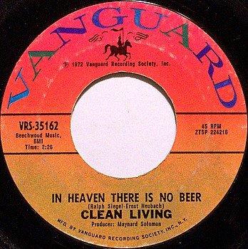 Clean Living - In Heaven There Is No Beer / Backwoods Girl - Vinyl 45 Record on Vanguard - Folk