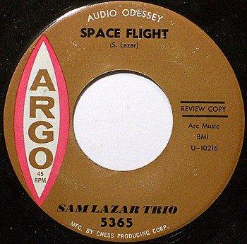 Lazar, Sam Trio - Space Flight / Dig A Little Deeper - Vinyl 45 Record on Argo - Jazz